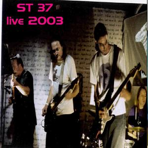 st 37 live 2003